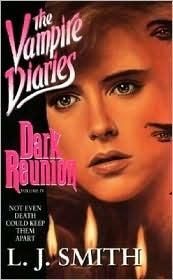 Dark Reunion (The Vampire Diaries, #4)