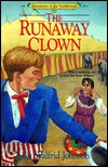 The Runaway Clown (Adventures of the Northwoods #8)