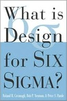 What Is Design for Six SIGMA?
