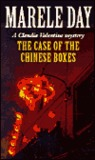 The Case of the Chinese Boxes: A Claudia Valentine Mystery