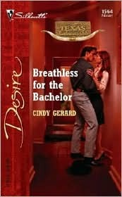 Breathless for the Bachelor (Texas Cattleman's Club: The Stolen Baby) (Silhouette Desire, #1564)