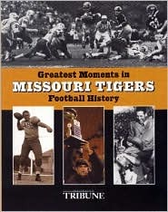 Greatest Moments in Missouri Tigers Football History by ...