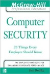 Computer Security: 20 Things Every Employee Should Know