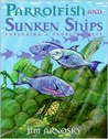 Parrotfish and Sunken Ships: Exploring a Tropical Reef