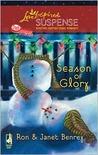 Season of Glory (Glory, North Carolina Series #4) (Steeple Hill Love Inspired Suspense #128)