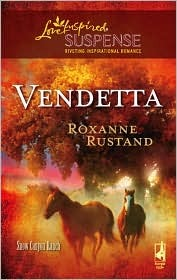 Vendetta (Snow Canyon Ranch Trilogy #2) (Steeple Hill Love Inspired Suspense #87)