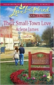 Their Small-Town Love (Eden, OK Series #3) (Larger Print Love Inspired #480)