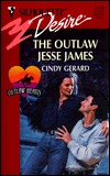The Outlaw Jesse James  (Silhouette Desire, 1198)