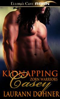 Kidnapping Casey (Zorn Warriors, #2)  - Laurann Dohner