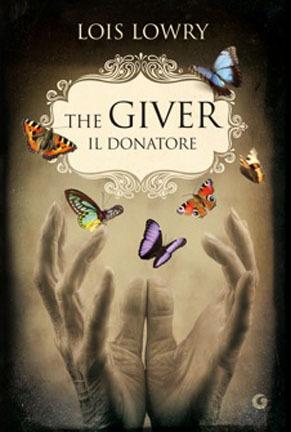 The Giver. Il donatore (The Giver Quartet, #1)
