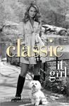 Classic (It Girl, #10)