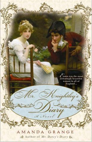 Mr. Knightley's Diary (Jane Austen Heroes, #2)