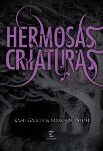 Hermosas criaturas (Las Dieciséis Lunas, #1)