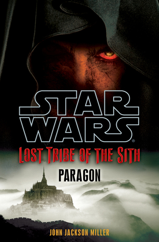 Paragon (Star Wars: Lost Tribe of the Sith, #3)