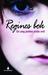 Regines bok: En ung jentes siste ord