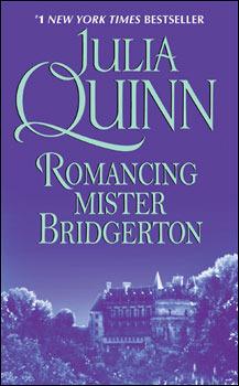 Romancing Mister Bridgerton (Bridgertons, #4)