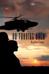 No Turning Back by Kaylea Cross