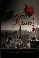 Vampyre Kisses (The Last Witch, #1)