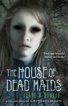 Book Review: The House of Dead Maids