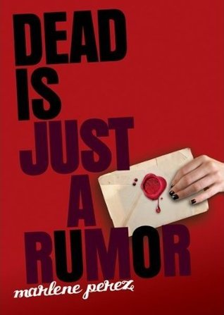 Dead Is Just A Rumor (Dead Is, #4)
