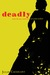Deadly (Kindle Edition)