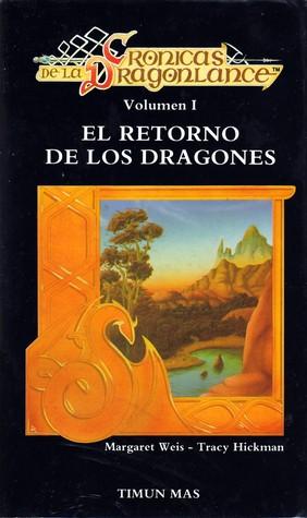https://www.goodreads.com/book/show/95574.El_retorno_de_los_dragones?from_search=true