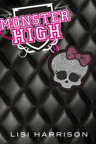 Monster High (Monster High #1)