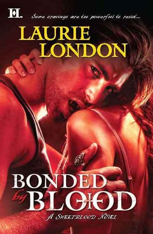 Bonded by Blood (Sweetblood, #1)  - Laurie London