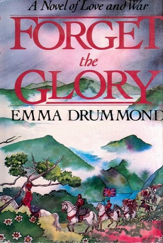 Forget the Glory by Emma Drummond