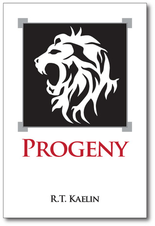 Progeny (The Children of the White Lions, #1) by R.T. Kaelin