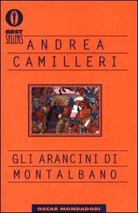 Gli arancini di Montalbano, di Andrea Camilleri