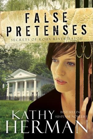 False Pretenses (Secrets of Roux River Bayou, #1)