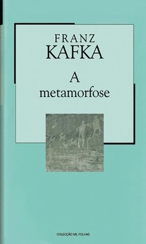 A Metamorfose (Colecção Mil Folhas, #30)