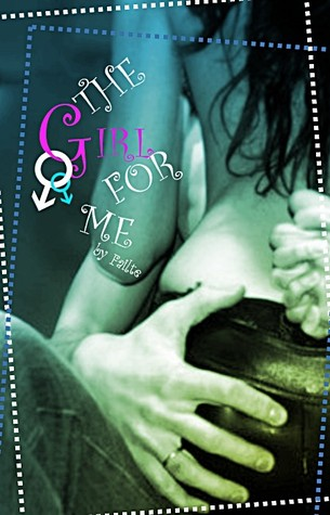 The Girl For Me by Failte
