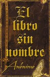 El libro sin nombre by Anonymous