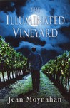 The Illuminated Vineyard