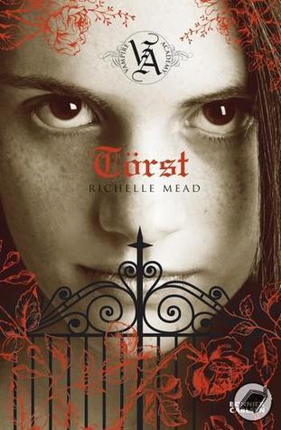 Törst (Vampire Academy, #1)