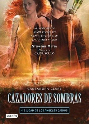 Ciudad de los Ángeles Caídos (Cazadores de Sombras, #4)