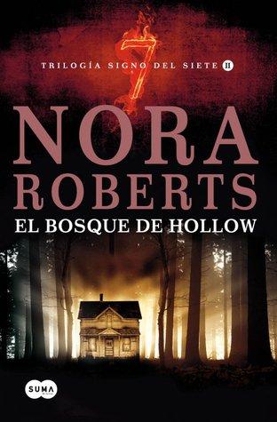 El Bosque de Hollow - Nora Roberts