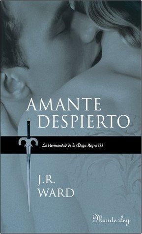Amante Despierto (La hermandad de la Daga Negra, #3)