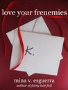 Love Your Frenemies