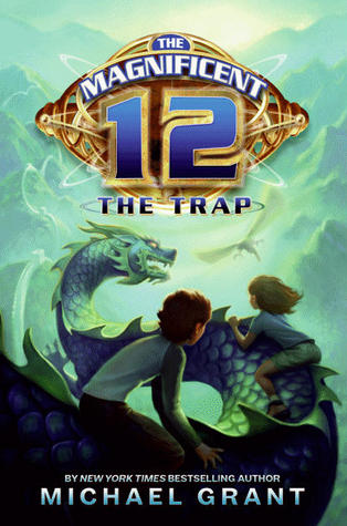 The Trap (The Magnificent 12, #2)