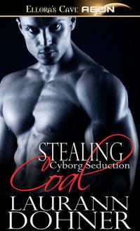 Stealing Coal (Cyborg Seduction #5)  - Laurann Dohner