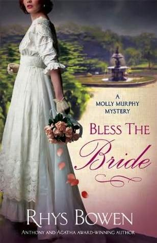 Bless the Bride (Molly Murphy Mysteries, #10)