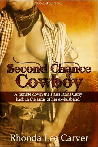 Second Chance Cowboy by Rhonda Lee Carver