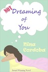 Not Dreaming of You (Dreaming #1)