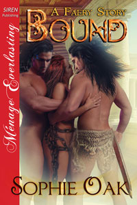 Bound (A Faery Story, #1)