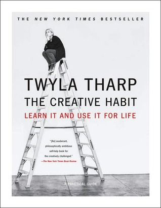 The Creative Habit by Twyla Tharp | Weekly Reads at The 1000th Voice