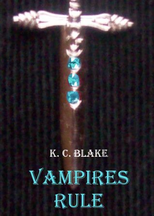 Vampires Rule (The Rule #1)