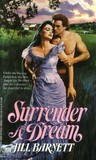 Surrender A Dream by Jill Barnett